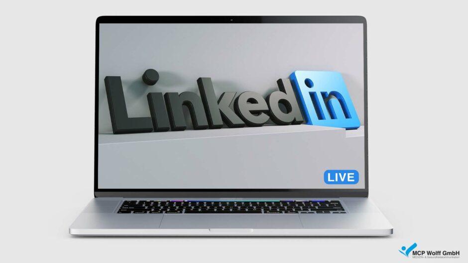 LinkedIn Live als Chance für Unternehmen und Brands? Das sind die Vorteile!